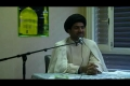 Bad actions destroy ur life -status of bibi khadeja pbuh   - Molana syed m r jan kazmi  - Geneva 2011 mj 3 - English
