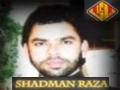 Zahra Ki Bation K Safar Haey Haey Hay - Shadman Raza 2012 - Urdu