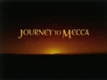 [Movie] Journey to Mecca: In the Footsteps of Ibn Battuta - Part 1 of 3 - English