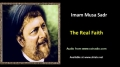 [ENGLISH] The Real Faith - Excerpt from Imam Musa Sadr Speech - English