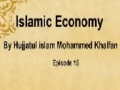 [15] Islamic Economy by Hujjatul islam Mohammed Khalfan - Call of Islam Radio - English