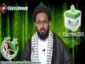 * Must Watch* [Election 2013 Special 1/3] چند اہم سوالات کے جوابات - H.I Sadiq Taqvi - Urdu