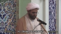 Friday Sermon (21 June 2013) - H.I. Ghulam Hurr Shabbiri - IEC Houston, TX - English