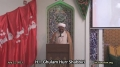 Friday Sermon (12 July 2013) - H.I. Ghulam Hurr Shabbiri - IEC Houston, TX - English