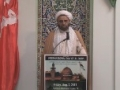 Friday Sermon (26 July 2013) - H.I. Ghulam Hurr Shabbiri - IEC Houston, TX - English