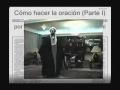 Cómo hacer la oración (Parte I) - Spanish