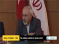 [27 Nov 2013] The foreign ministers of Iran and Turkey have called for a ceasefire in Syria - English