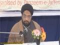[Day 2] HAFTA-E-WAHDAT 1435 - Deen-e-Wahid - Moulana Syed Taqi Raza Abedi - Urdu