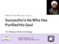 [Weekly Msg] Successful is He who has Purified His Soul | H.I Mohammad Baig | 21 February 2014 - English