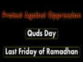 PROTEST against Oppression - QUDS Day - Last Friday of Ramazan - Imam Khomeini - Persian sub English