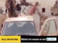 [20 June 2014] Militant groups are now turning their weapons on each other in Iraq - English