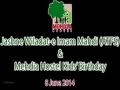 [8 June 2014] [Part 1] Jashne Wiladat-e Imam Mahdi (A.s) - Mehdia Hostel - Urdu