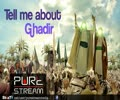 Tell me about Ghadeer - H.I Panahian - Farsi sub English