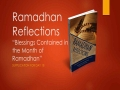 [Supplication For Day 18] Ramadhan Reflections - Blessings Contained - Sh. Saleem Bhimji - English