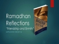 [Supplication For Day 25] Ramadhan Reflections - Friendship and Enmity - Sh. Saleem Bhimji - English