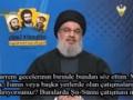 Nasrallah: Yalandan Sünnî Görünen Liderler İsrail\'i Dost Olarak Kabul Ediyorlar.- Arabic Sub Turkish