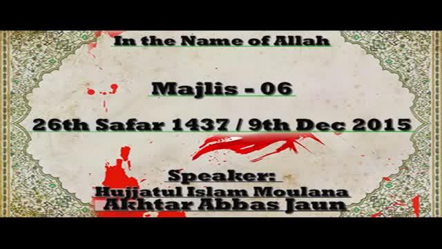 Majlis 6] Fitnao se Muqabla aur Deen - 26 Safar 1437 - Moulana