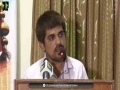 [Seminar] Speech : Br. Meesum - Topic : Marfat e Imam e Zamana (atfs) - Danishgah Imam Sadiq - Urdu