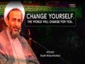 Change yourself... The world will change for you | Agha Alireza Panahian | Farsi sub English