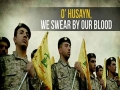 O\\' Husayn, We Swear by our Blood | Arabic sub English