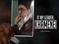O\\\\\\\\' My Leader, Khamenei | Arabic sub English