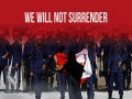 We Will Not Surrender | Arabic sub English