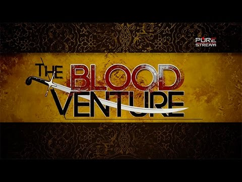 The Season of Unfaithfulness | THE BLOOD VENTURE | English