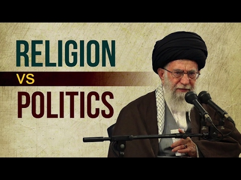 Religion Vs. Politics | Leader of the Muslim Ummah | Farsi sub English