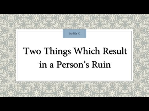 Two things which result in a person\\\'s ruin - English