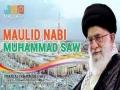 Maulid Nabi Muhammad Saw - Sayyed Ali Khamenei (h.f) - Farsi sub Malay