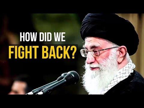 How Did We Fight Back? | Imam Sayyid Ali Khamenei | Farsi sub English