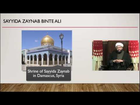 Death of Sayyida Zainab (A): Muslim Modesty - English