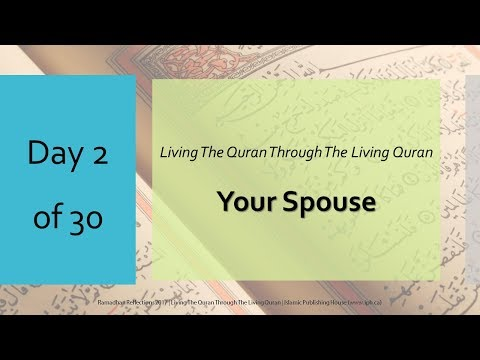 Your Spouse - Ramadhan Reflections 2017 - Day 2 - English
