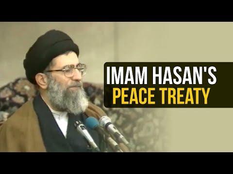 Imam Hasan\'s Peace Treaty | Ayatollah Sayyid Ali Khamenei | Farsi sub English