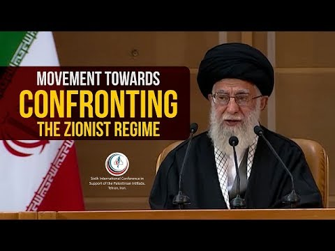 Movement towards confronting the Zionist Regime | Imam Sayyid Ali Khamenei | Farsi sub English