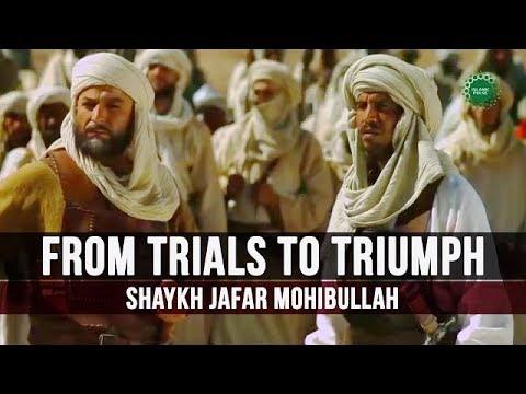 From Trials to Triumph | Shaykh Jafar Mohibullah | English