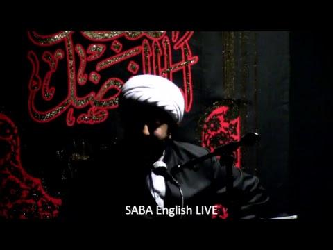 [1]  Shaykh Ameen Rastani SABA centre California  English 9/21/17 Muharraum 1439
