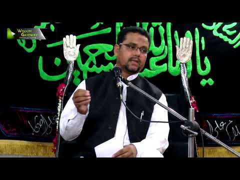 [09] Topic: Momin Ke Baseerat Or Maarfat   Professor Zahid Ali Zahidi - Muharram 1439/2017 - Urdu