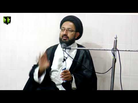 [1] Topic: ثمرات عزاداری   H.I Sadiq Raza Taqvi - Safar 1439/2017 - Urdu