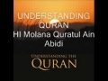 Understanding Quran by Molana Quratul Ain Abidi Part 1 - English