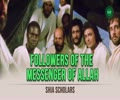 Followers of The Messenger of Allah | Shia Scholars | English