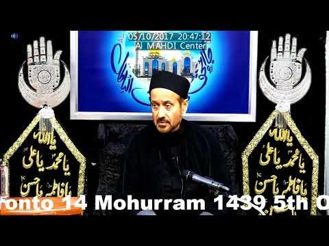 2nd Majlis 14th Mohurram 1439/5th Oct 2017 By Allama Syed Jan Ali Shah Kazmi at Al Mahdi Islamic Center Toronto-Urdu