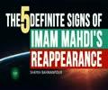 The 5 definite signs of Imam Mahdi's reappearance | Shaykh Bahmanpour | English