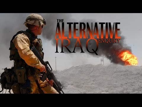 [Documentary] The Alternative Iraq Enquiry (An investigation into the 2003 invasion of Iraq) - English