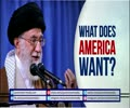 What does America Want?   Leader of the Islamic Revolution   Farsi sub English