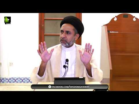 [Dars 10] Nahj-ul-Balagha Khutba No.02 | H.I Muhammad Haider Naqvi - Urdu