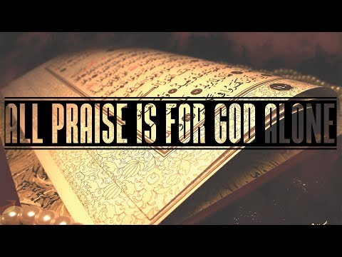 All praise belongs to God alone! - English