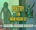 Poetry for Imam Hasan (A) | Farsi sub English