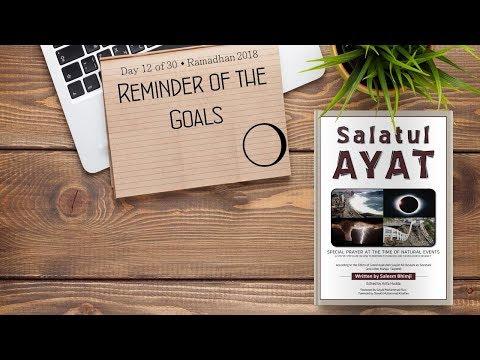 Reminder of the Goals - Ramadhan 2018 - Day 12 - English