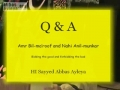 [Workshop] Amr Bil Maroof & Nahy Anil Munkar (Q/A) by H.I. Abbas Ayleya - English
